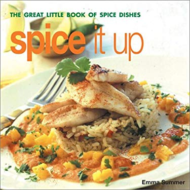 Spice It Up: The Great Little Book of Spice Dishes 9781842158166