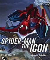 Spider-Man the Icon: The Life and Times of a Pop Culture Phenomenon 7505096