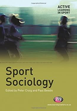Sport Sociology 9781844451661