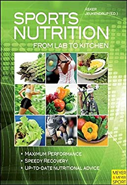Sports Nutrition: From Lab to Kitchen 9781841262963