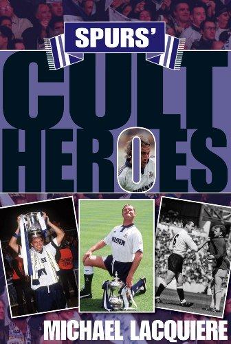 Spurs' Cult Heroes 9781848181083