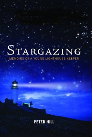 Stargazing: Memoirs of a Young Lighthouse Keeper 9781841955469