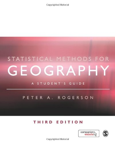 Statistical Methods for Geography: A Student's Guide 9781848600034