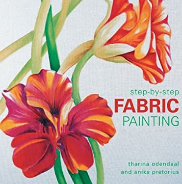 Step-By-Step Fabric Painting 9781843304678