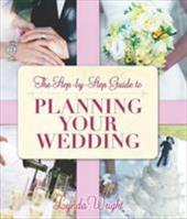 Step-By-Step Guide to Planning Your Wedding 11675485