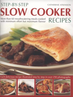Step-By-Step Slow Cooker Recipes 9781844767137
