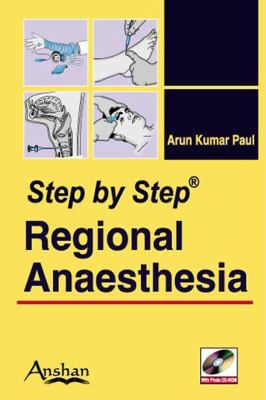 Step by Step Regional Anesthesia [With Mini CDROM] 9781848290044