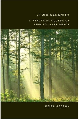 Stoic Serenity: A Practical Course on Finding Inner Peace 9781847538178