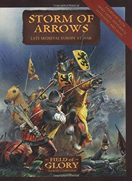 Storm of Arrows: Late Medieval Europe at War 9781846033452