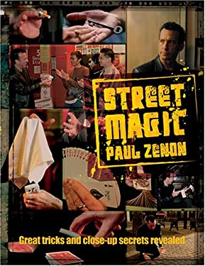 Street Magic: Great Tricks and Close-Up Secrets Revealed 9781844425327