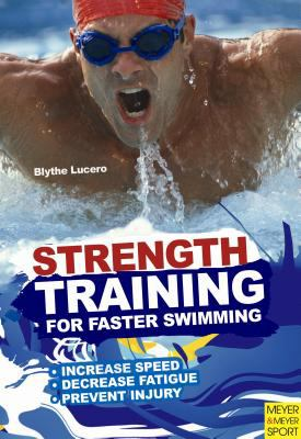 Strength Training for Faster Swimming 9781841263397