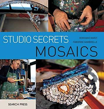 Studio Secrets: Mosaics 9781844485062