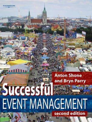 Successful Event Management: A Practical Handbook 9781844800766