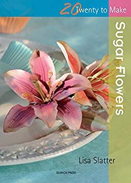 Sugar Flowers 9781844486250