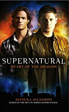 Supernatural: Heart of the Dragon 9781848566002