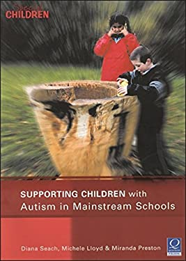 Supporting Children with Autism in Mainstream Schools 9781841900551