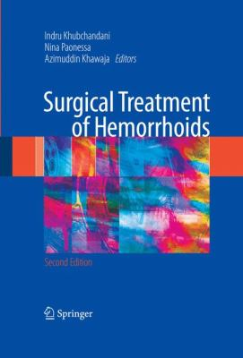 Surgical Treatment of Hemorrhoids 9781849967792