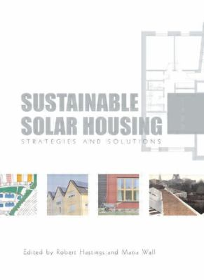 Sustainable Solar Housing: Two Volume Set 9781844078011