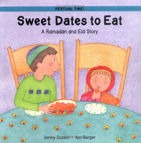 Sweet Dates to Eat: Ramadan and Eid Story