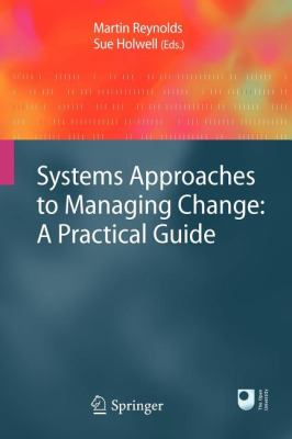 Systems Approaches to Managing Change: A Practical Guide 9781848828087