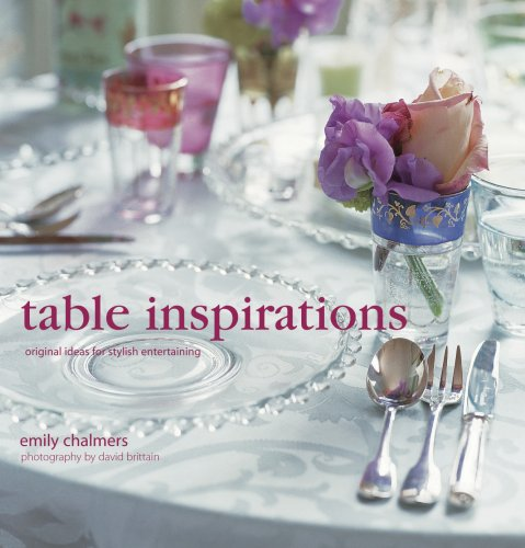 Table Inspirations: Original Ideas for Stylish Entertaining 9781845978235