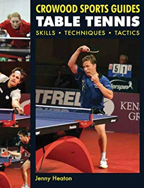 Table Tennis: Skills, Techniques, Tactics 9781847970909
