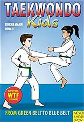 Taekwondo Kids Volume 2: From Green Belt to Blue Belt