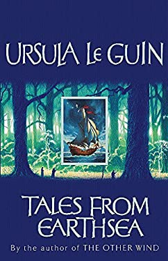 Tales from Earthsea: Short Stories by Ursula K. Le Guin