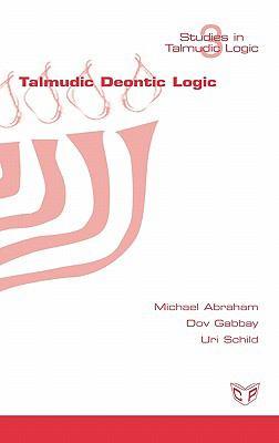 Talmudic Deontic Logic 9781848900189