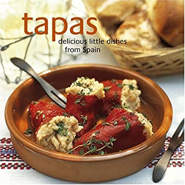 Tapas: Delicious Little Dishes from Spain 9781845973957