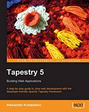 Tapestry 5: Building Web Applications 9781847193070