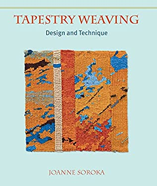 Tapestry Weaving: Design and Technique 9781847972804