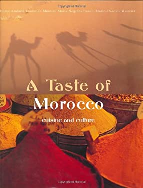 Taste of Morocco: Culture and Cuisine 9781844301072