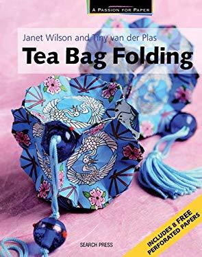 Tea Bag Folding [With 8 Perforated Tea Bag Folding Papers] 9781844483013