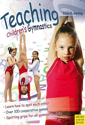 Teaching Children's Gymnastics: Sports and Securing 9781841262765