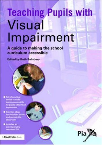 Teaching Pupils with Visual Impairment: A Guide to Making the School Curriculum Accessible [With CDROM] 9781843123958