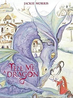 Tell Me a Dragon 9781845075347
