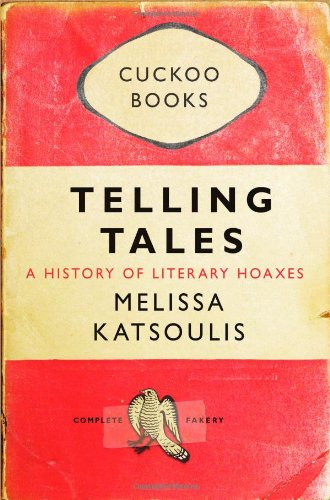 Telling Tales: A History of Literary Hoaxes 9781849010801