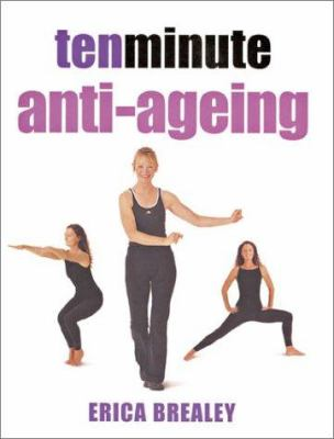 Ten Minute Anti-Ageing 9781844030149