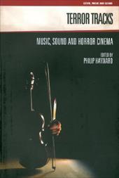 Terror Tracks: Music, Sound and Horror Cinema