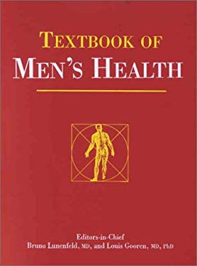 Textbook of Men's Health: Published in Association with the International Society for the Study of the Aging Male 9781842140116