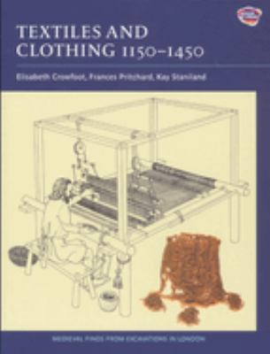 Textiles and Clothing, C.1150-C.1450 9781843832393