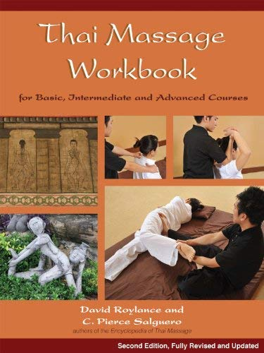 Thai Massage Workbook: For Basic, Intermediate, and Advanced Courses 9781844095643