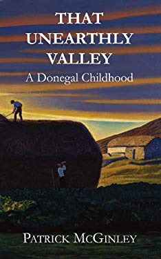 That Unearthly Valley: A Donegal Childhood 9781848401198