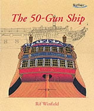 The 50-Gun Ship 9781840673654
