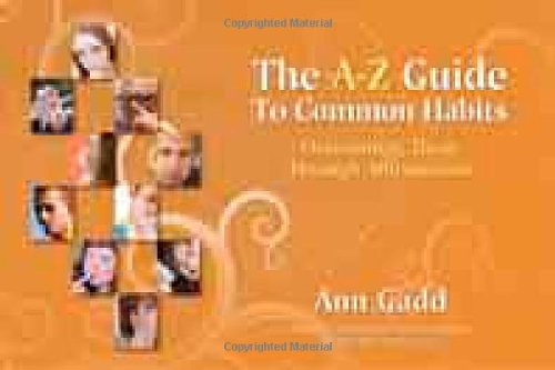 The A-Z Guide to Common Habits: Overcoming Them Through Affirmations 9781844091003