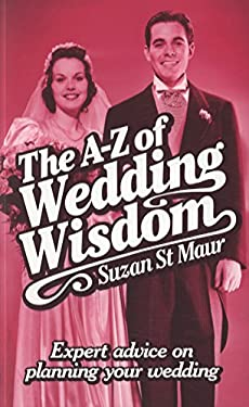 The A-Z of Wedding Wisdom 9781845284329