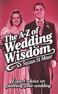 The A-Z of Wedding Wisdom