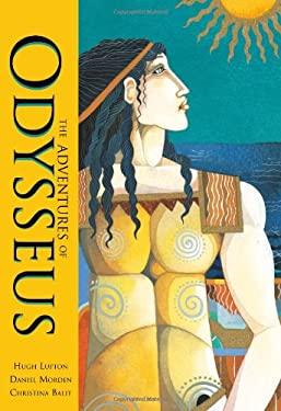 The Adventures of Odysseus 9781846864476