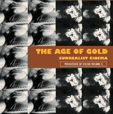 The Age of Gold: Surrealist Cinema 9781840680591